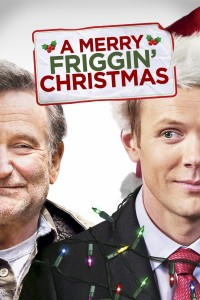 "Poster for the movie ""A Merry Friggin' Christmas"""