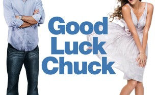 "Poster for the movie ""Good Luck Chuck"""