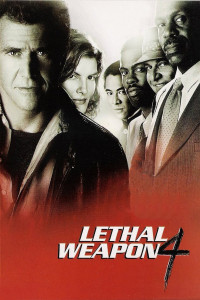 "Poster for the movie ""Lethal Weapon 4"""