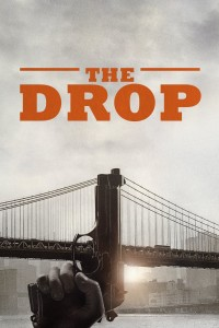 "Poster for the movie ""The Drop"""