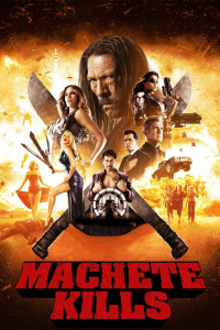 "Poster for the movie ""Machete Kills"""