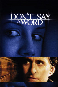 "Poster for the movie ""Don't Say a Word"""