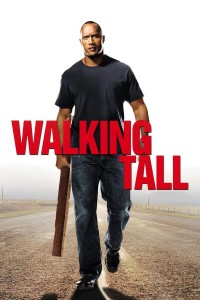 "Poster for the movie ""Walking Tall"""