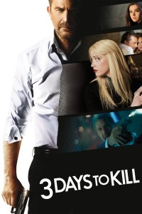 "Poster for the movie ""3 Days to Kill"""