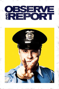 "Poster for the movie ""Observe and Report"""