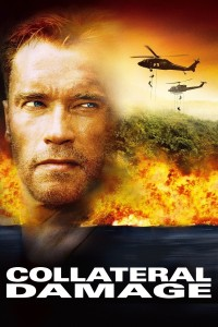 "Poster for the movie ""Collateral Damage"""