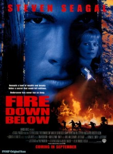 "Poster for the movie ""Fire Down Below"""