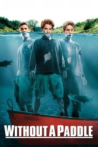 "Poster for the movie ""Without a Paddle"""