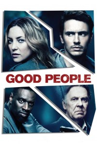 "Poster for the movie ""Good People"""
