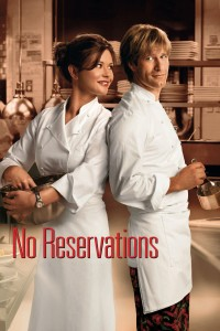 "Poster for the movie ""No Reservations"""