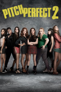 "Poster for the movie ""Pitch Perfect 2"""