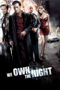 "Poster for the movie ""We Own the Night"""