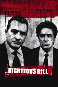 "Poster for the movie ""Righteous Kill"""