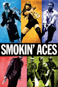 "Poster for the movie ""Smokin' Aces"""