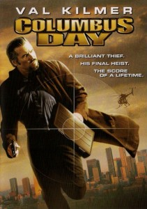 "Poster for the movie ""Columbus Day"""