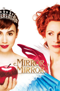 "Poster for the movie ""Mirror Mirror"""