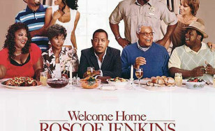 "Poster for the movie ""Welcome Home Roscoe Jenkins"""
