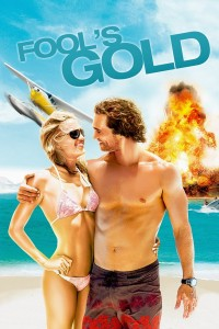 "Poster for the movie ""Fool's Gold"""