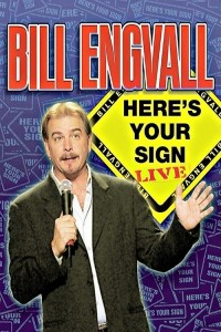 "Poster for the movie ""Bill Engvall: Here's Your Sign"""