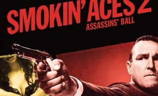 """Poster for the movie """"Smokin' Aces 2: Assassins' Ball"""""""