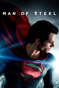 "Poster for the movie ""Man of Steel"""