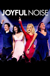 "Poster for the movie ""Joyful Noise"""