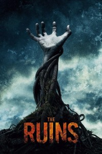"Poster for the movie ""The Ruins"""