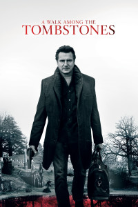 "Poster for the movie ""A Walk Among the Tombstones"""