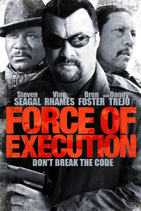 "Poster for the movie ""Force of Execution"""