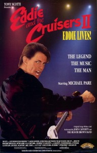 "Poster for the movie ""Eddie and the Cruisers II: Eddie Lives!"""
