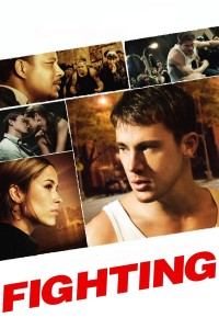 "Poster for the movie ""Fighting"""