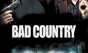 "Poster for the movie ""Bad Country"""