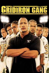 "Poster for the movie ""Gridiron Gang"""