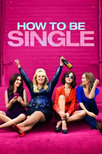 "Poster for the movie ""How to Be Single"""