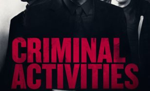 "Poster for the movie ""Criminal Activities"""