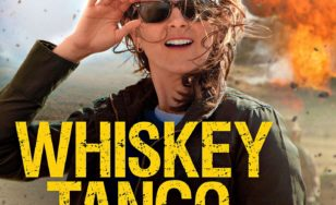 "Poster for the movie ""Whiskey Tango Foxtrot"""
