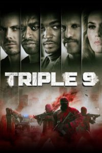 "Poster for the movie ""Triple 9"""
