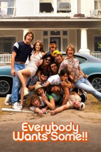 "Poster for the movie ""Everybody Wants Some"""