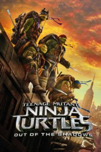 "Poster for the movie ""Teenage Mutant Ninja Turtles: Out of the Shadows"""