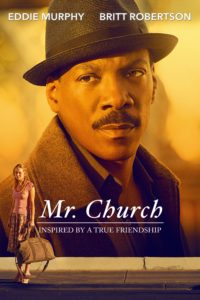 "Poster for the movie ""Mr. Church"""