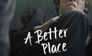 "Poster for the movie ""A Better Place"""