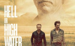 "Poster for the movie ""Hell or High Water"""