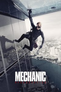 "Poster for the movie ""Mechanic: Resurrection"""