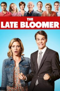 "Poster for the movie ""The Late Bloomer"""