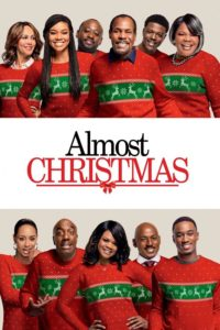"Poster for the movie ""Almost Christmas"""