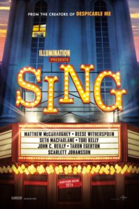 "Poster for the movie ""Sing"""