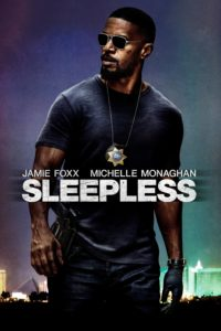 "Poster for the movie ""Sleepless"""