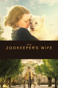 "Poster for the movie ""The Zookeeper's Wife"""