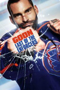 "Poster for the movie ""Goon: Last of the Enforcers"""