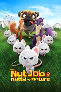 "Poster for the movie ""The Nut Job 2: Nutty by Nature"""